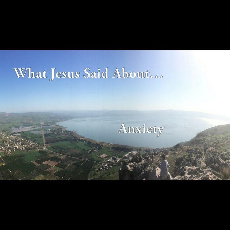 What Jesus Said About…Anxiety–Pastor Isaac Denton