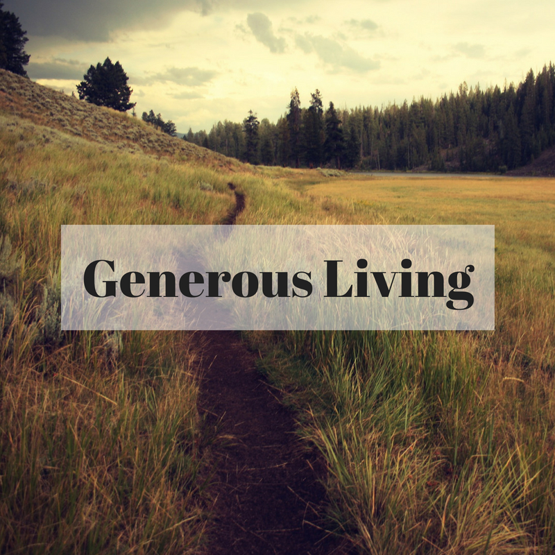 The joy of generosity central baptist church for Generous living