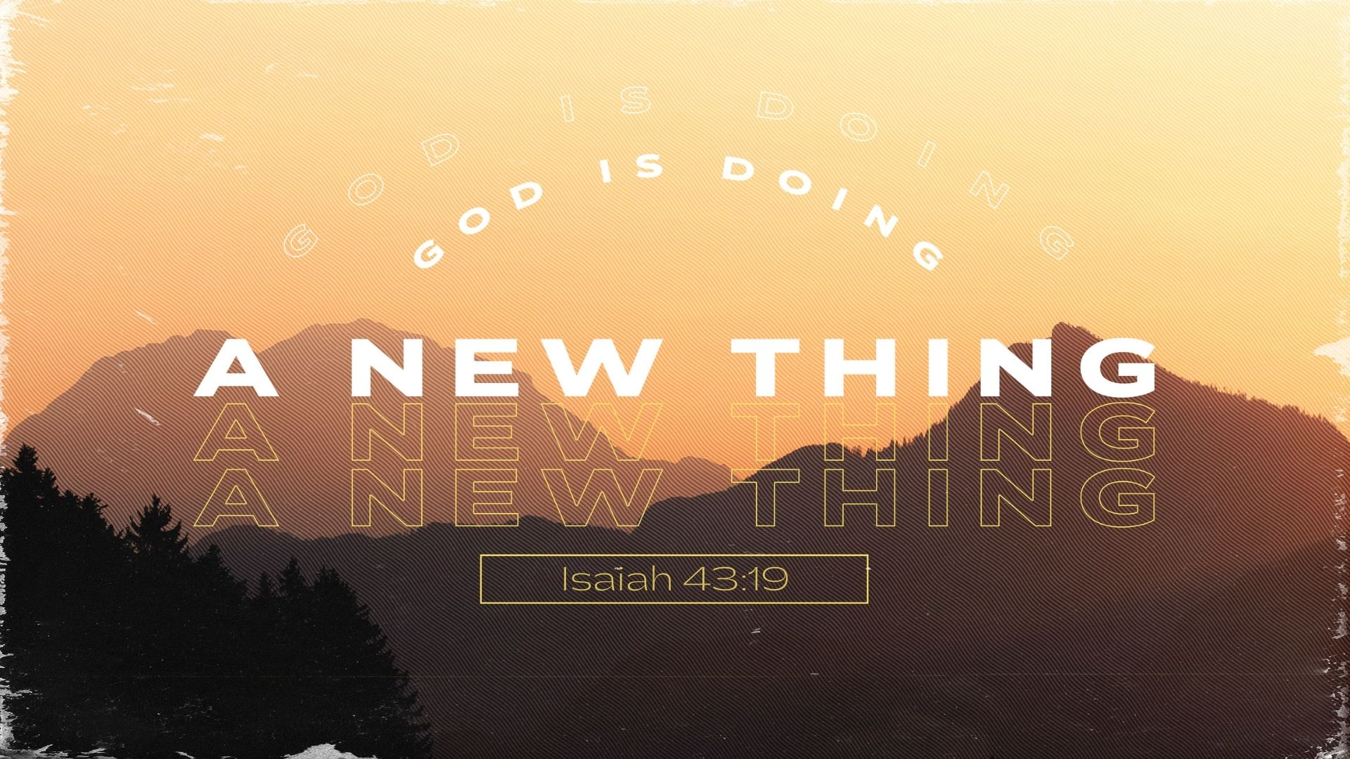 God is Doing a New Thing